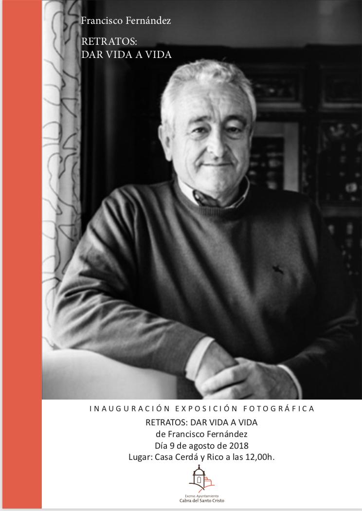 Inauguración exposición Retratos: dar vida a vida, De Francisco Fernandez
